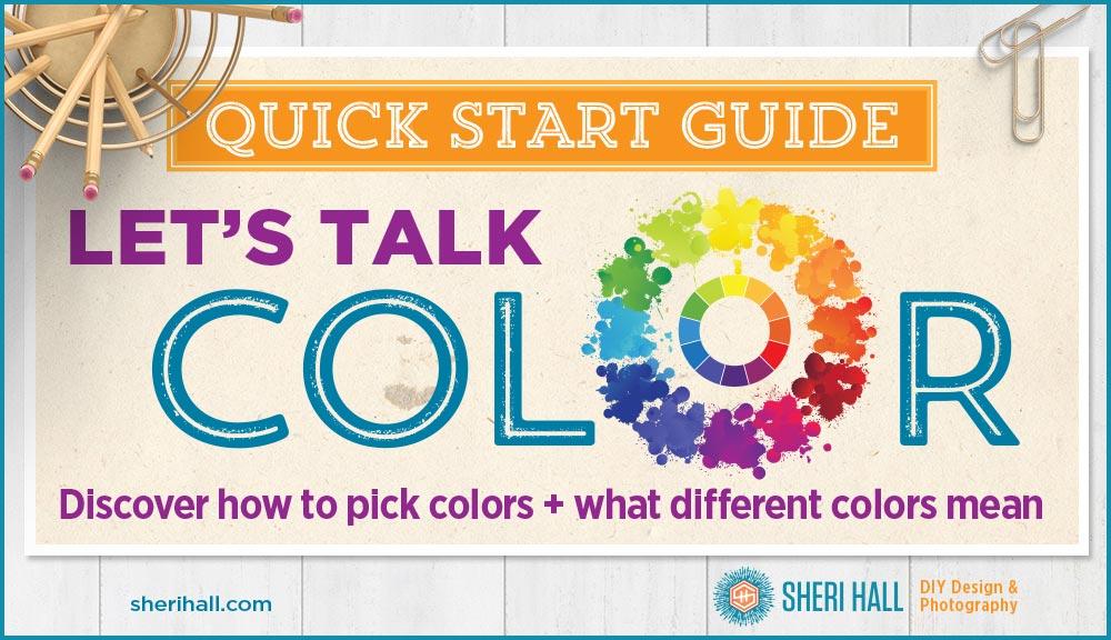 Lets Talk Color Color Wheel Schemes Branding Sheri Hall