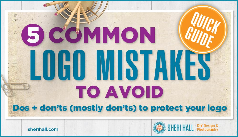 7 Design Mistakes To Avoid In Your Hall: 5 Common Logo Mistakes To Avoid